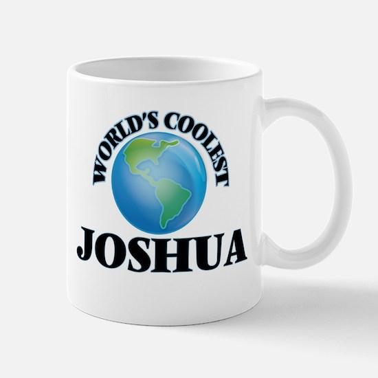 World's Coolest Joshua Mugs