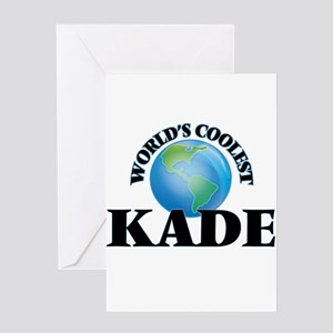 World's Coolest Kade Greeting Cards