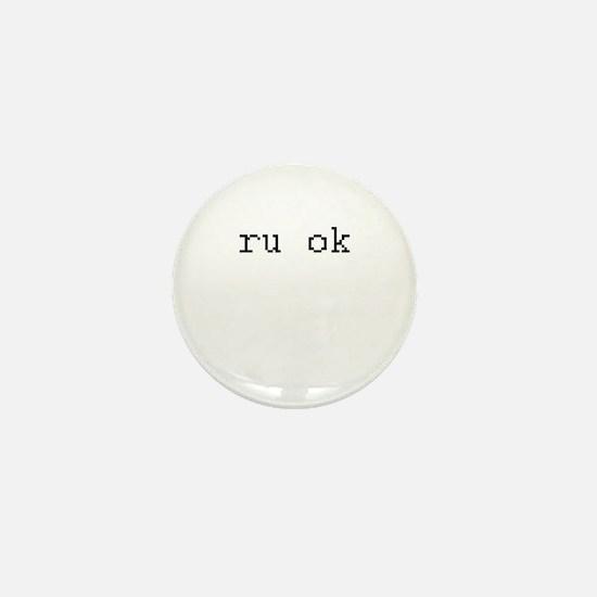 ru ok - are you ok? Mini Button