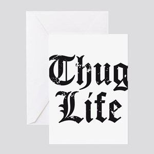 Thug Life Greeting Cards