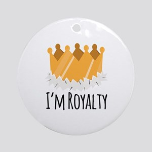 Im Royalty Ornament (Round)