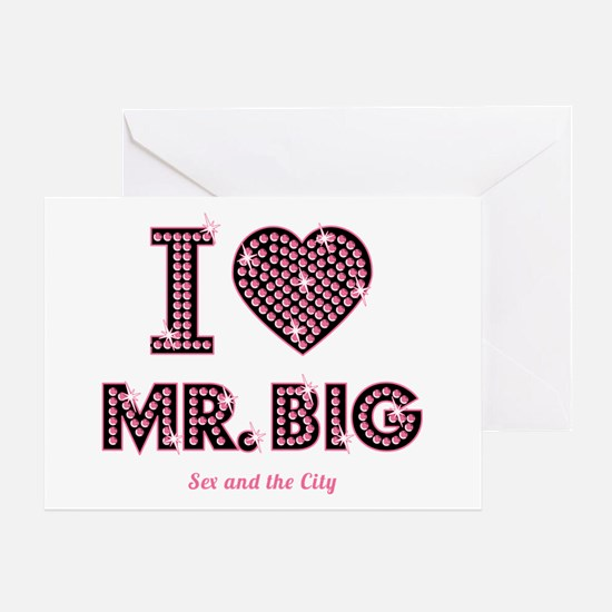 I Love Mr. Big Sex And The City Greeting Cards