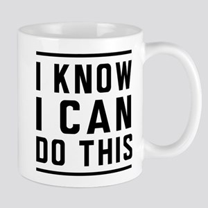 I Know I Can Do This Mugs