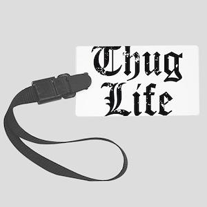 Thug Life Large Luggage Tag