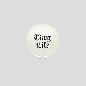 Thug Life Mini Button