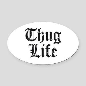 Thug Life Oval Car Magnet