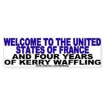 Welcome to France Anti-John Kerry Bumper Sticker
