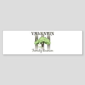 VALENTIN family reunion (tree Bumper Sticker