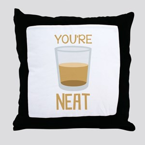 Youre Neat Throw Pillow