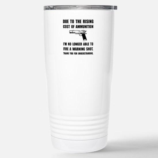 Ammunition Warning Shot Travel Mug