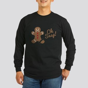 Oh Snap Gingerbread Man Long Sleeve T-Shirt