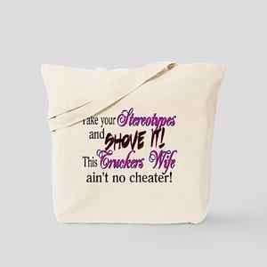 Ain't No Cheater Tote Bag