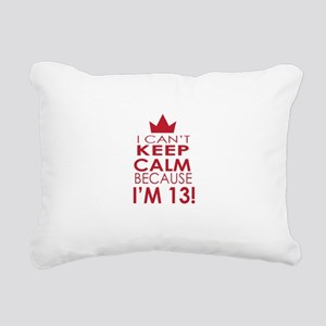 I cant keep calm because Im 13 Rectangular Canvas