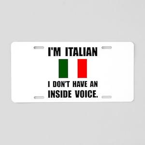 Italian Inside Voice Aluminum License Plate