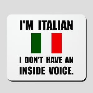 Italian Inside Voice Mousepad