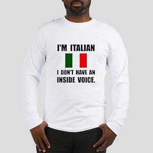 Italian Inside Voice Long Sleeve T-Shirt
