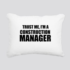 Trust Me, I'm A Construction Manager Rectangular C