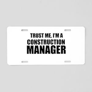 Trust Me, I'm A Construction Manager Aluminum Lice