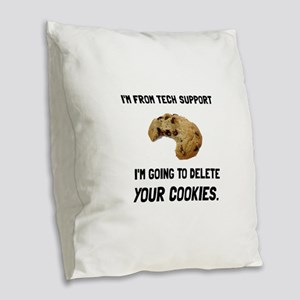 Tech Support Cookies Burlap Throw Pillow
