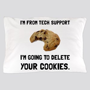 Tech Support Cookies Pillow Case