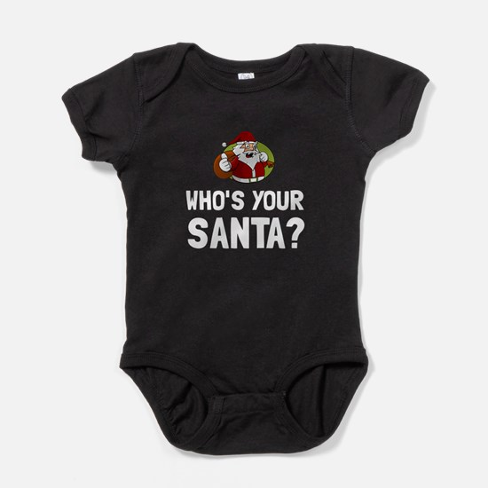 Who Is Your Santa Baby Bodysuit