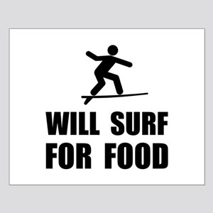 Will Surf For Food Posters