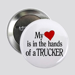 "My Heart in the Hands Trucker 2.25"" Button"