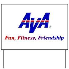 Ava Fun, Fitness, Friendship Yard Sign