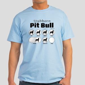 Stubborn Pit Bull v2 Light T-Shirt