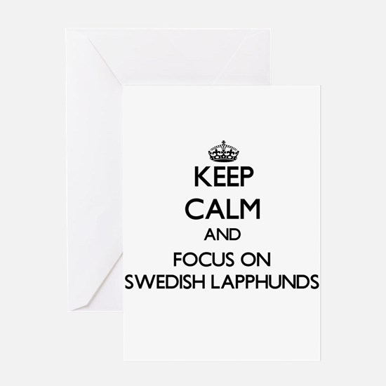Keep calm and focus on Swedish Lapp Greeting Cards