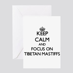 Keep calm and focus on Tibetan Mast Greeting Cards
