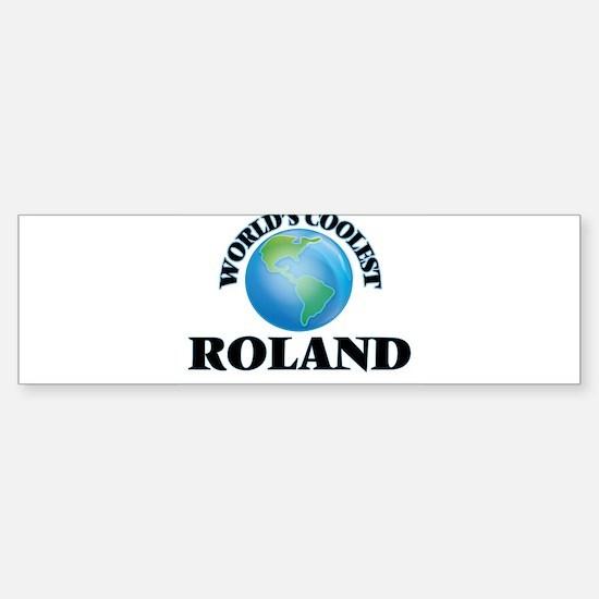 World's Coolest Roland Bumper Bumper Bumper Sticker
