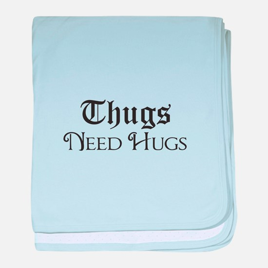 Thugs Need Hugs baby blanket