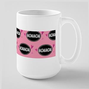 Mom Mom Grandma Large Mug