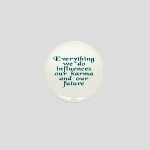 Everything we do - Mini Button