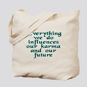 Everything we do - Tote Bag