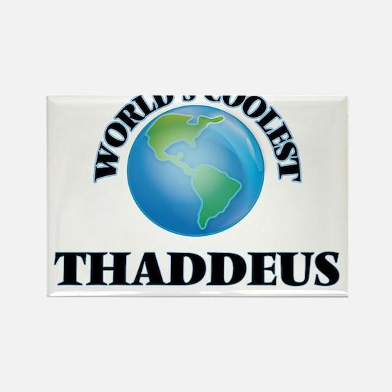 World's Coolest Thaddeus Magnets