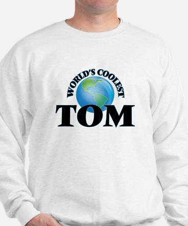 World's Coolest Tom Sweatshirt