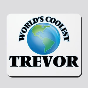 World's Coolest Trevor Mousepad
