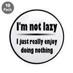I'm Not Lazy Humor 3.5