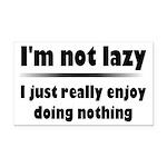 I'm Not Lazy Humor Rectangle Car Magnet