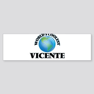 World's Coolest Vicente Bumper Sticker