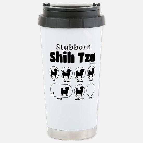 Stubborn Shih Tzu v2 Stainless Steel Travel Mug
