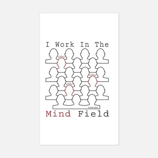 Sticker I work in the Mind Field