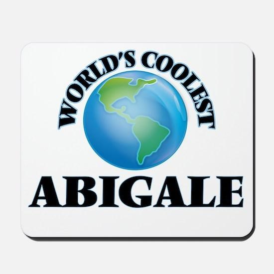 World's Coolest Abigale Mousepad