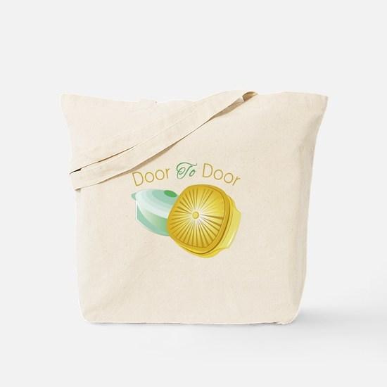 Door To Door Tote Bag