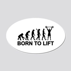 Evolution born to lift weigh 20x12 Oval Wall Decal