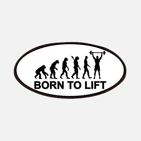 Evolution born to lift weightlifting Patches