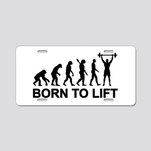 Evolution born to lift weig Aluminum License Plate