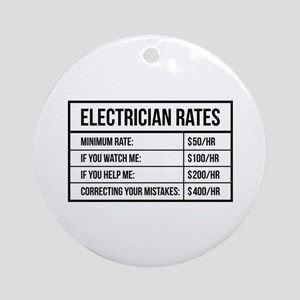 Electrician Rates Round Ornament